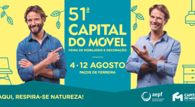Capital do Móvel regressa a 4 de agosto e promete animar o verão