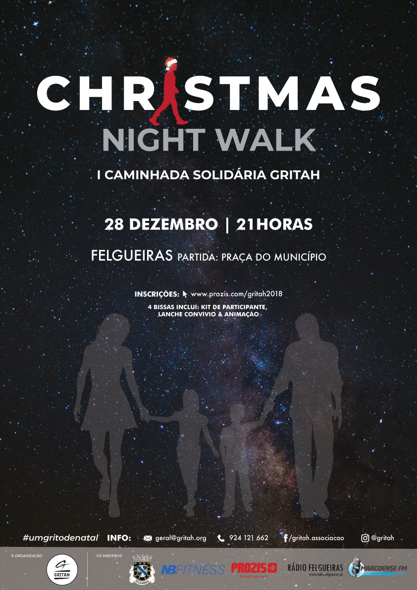 GRITAH ORGANIZA I CAMINHADA SOLIDÁRIA Christmas Night Walk